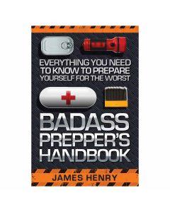 Badass Preppers Handbook