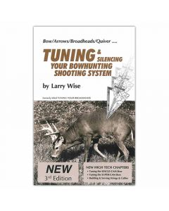 Tuning & Silencing Your Bowhunting Shooting System